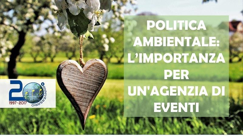 Politica ambientale: importanza per un'agenzia